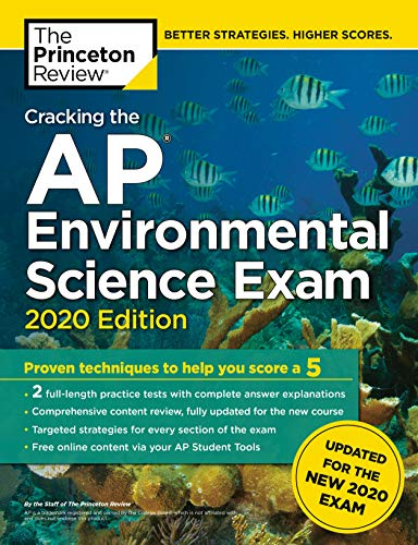 Cracking the AP Environmental Science Exam, 2020 Edition: Practice Tests &...