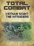 Vietnam SIGINT: The Intruders
