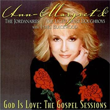 God Is Love: The Gospel Sessions
