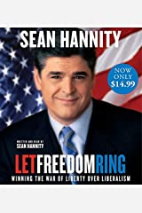 Let Freedom Ring: Winning the War of Liberty over Liberalism Audio CD