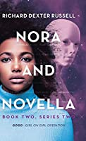 Nora and Novella