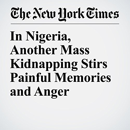 In Nigeria, Another Mass Kidnapping Stirs Painful Memories and Anger copertina