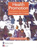Health Promotion: Foundations for Practice (Public Health and Health Promotion)