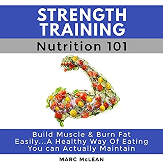 Strength Training Nutrition 101 cover art