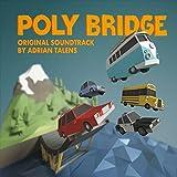 Poly Bridge (Original Soundtrack)