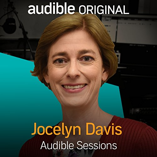 FREE: Audible Sessions with Jocelyn Davis cover art