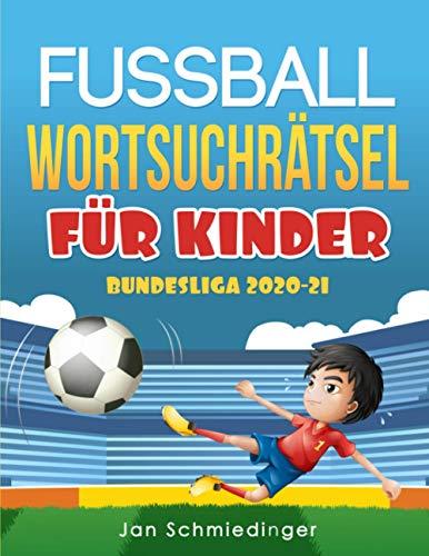 FUSSBALL WORTSUCHRÄTSEL FÜR KINDER: BUNDESLIGA 2020-2021