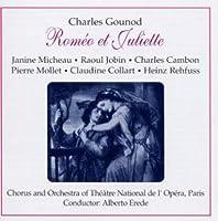 Gounod: Romeo & Juliette