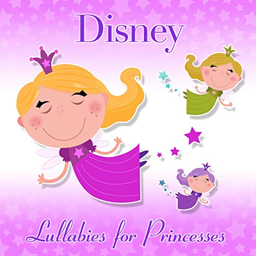 Disney Lullabies for Princesses