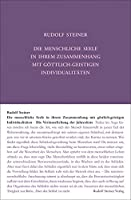Die menschliche Seele in ihrem Zusammenhang mit goettlich-geistigen Individualitaeten: Die Verinnerlichung der Jahresfeste. Elf Einzelvortraege in verschiedenen Staedten 1923
