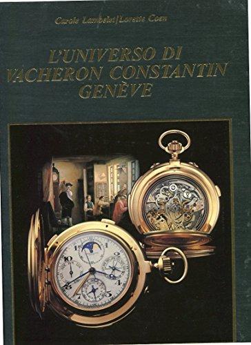 L'universo di Vacheron Constantin Genève