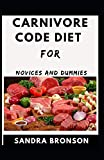 Carnivore Code Diet For Novice And Dummies