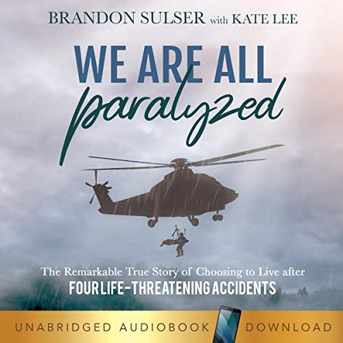 We Are All Paralyzed audiobook cover art