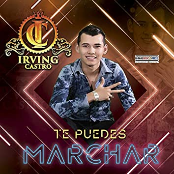Te Puedes Marchar