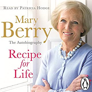 Recipe for Life                   By:                                                                                                                                 Mary Berry                               Narrated by:                                                                                                                                 Patricia Hodge                      Length: 10 hrs and 6 mins     173 ratings     Overall 4.6