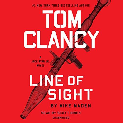 Tom Clancy Line of Sight: Jack Ryan Jr., Book 4