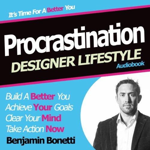 Designer Lifestyle – Procrastination audiobook cover art