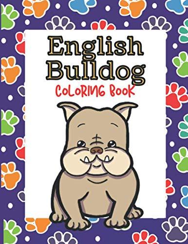 English Bulldog Coloring Book: For Children
