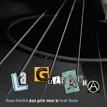 Israel Sharon: La Guitarra