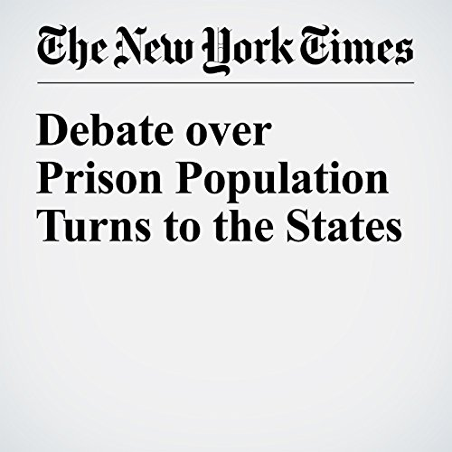 Debate over Prison Population Turns to the States cover art