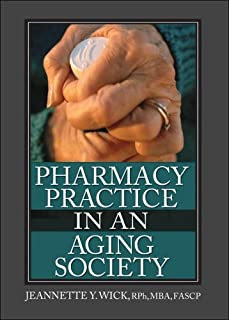 Pharmacy Practice in an Aging Society