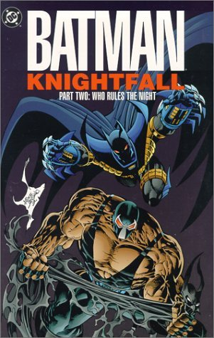 Batman Knightfall TP Part 02 Who Rules The Night by Doug Moench (17-Feb-2012) Paperback