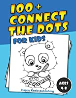 Connect the Dots for kids 4-8: More than 100 challenging and funny Dot-to-Dot puzzles for kids, toddlers, preschoolers, boys and girls