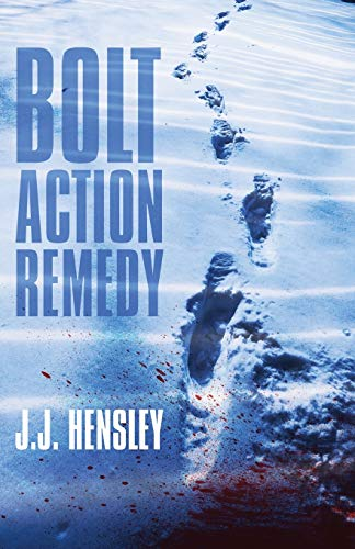Image of Bolt Action Remedy (A Trevor Galloway Thriller) (Volume 1)
