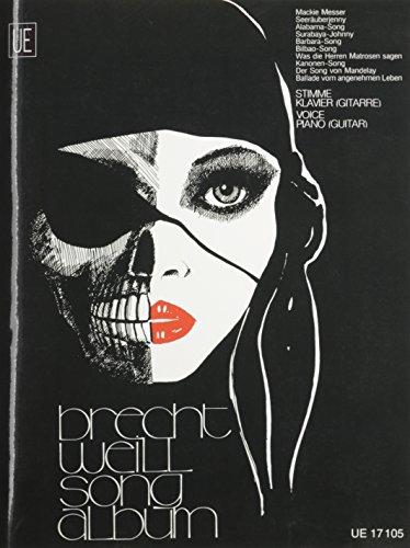 Brecht Weill Songalbum, für Gesang und Klavier (Gitarre): Stimme Und Klavier (Gitarre)/Voice And Piano (Guitar)