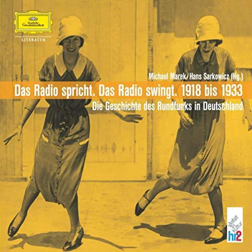 Das Radio spricht. Das Radio swingt. 1918 - 1933 Titelbild