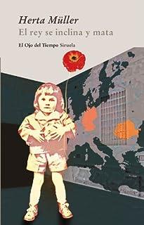El rey se inclina y mata (El Ojo del Tiempo nº 55) (Spanish Edition)