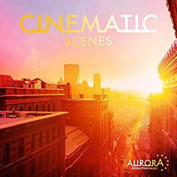 Cinematic Scenes