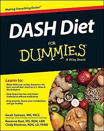 DASH Diet For Dummies (For Dummies Series) by Sarah Samaan Rosanne Rust Cynthia Kleckner(2014-09-02)