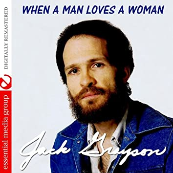 When a Man Loves a Woman (Digitally Remastered)