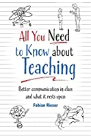 All You Need to Know About Teaching