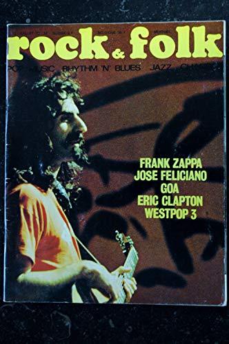 ROCK & FOLK 042 1970 JUILLET FRANK ZAPPA JOSE FELICIANO GOA ERIC CLAPTON WESTPOP 3 MICHAEL WADLEIGH JOHNNY KIDD