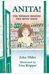 Anita!: The Woman Behind the Body Shop Hardcover