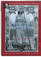 Personal Recollections of Joan of Arc (Oxford Mark Twain)