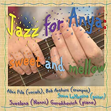 Jazz for Anya Sweet and Mellow