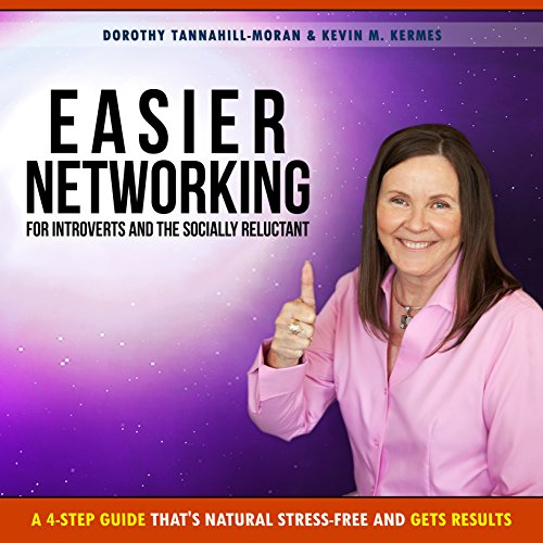 Easier Networking for the Introvert and Socially Reluctant cover art