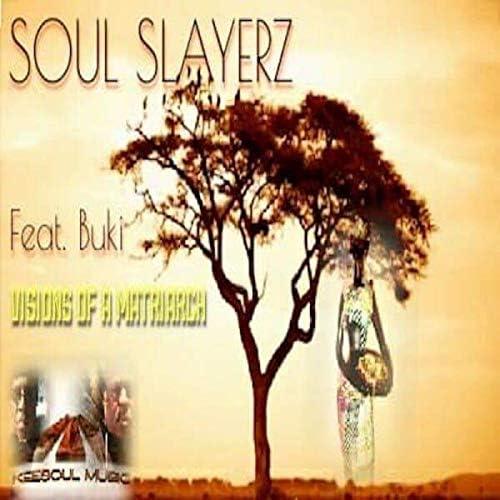 Soul Slayerz & Buki