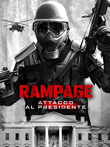 Rampage - Attacco al Presidente