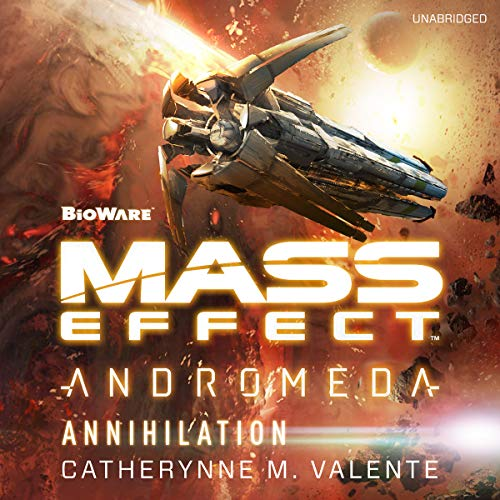 Mass Effect™ Andromeda: Annihilation                   By:                                                                                                                                 Catherynne M. Valente                               Narrated by:                                                                                                                                 Tom Taylorson                      Length: 8 hrs and 51 mins     56 ratings     Overall 4.3