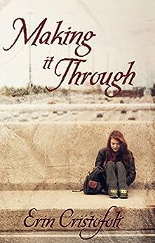 Making It Through by [Erin Cristofoli, PK Designs]