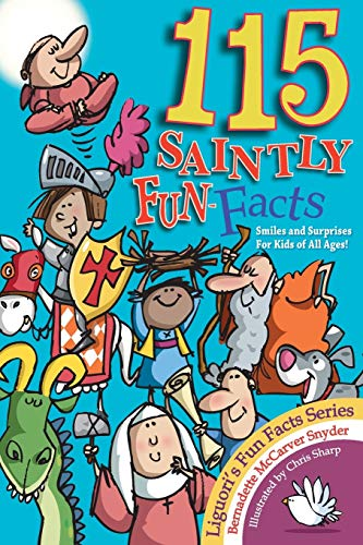 115 Saintly Fun Facts