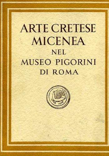 Arte Cretese Micenea Nel Museo Pigorini Di Roma