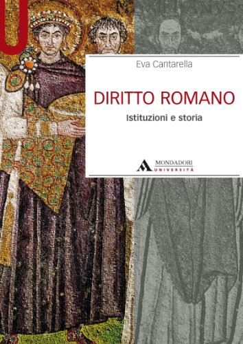 Diritto romano. Istituzioni e storia