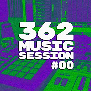 362 Music Session #00