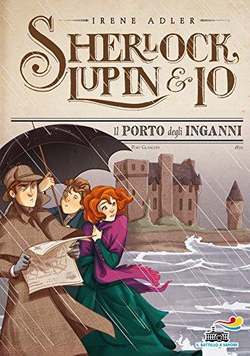Sherlock, Lupin & Io - 11. Il porto degli inganni