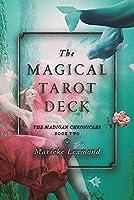 The Magical Tarot Deck, 2 (The Madigan Chronicles)